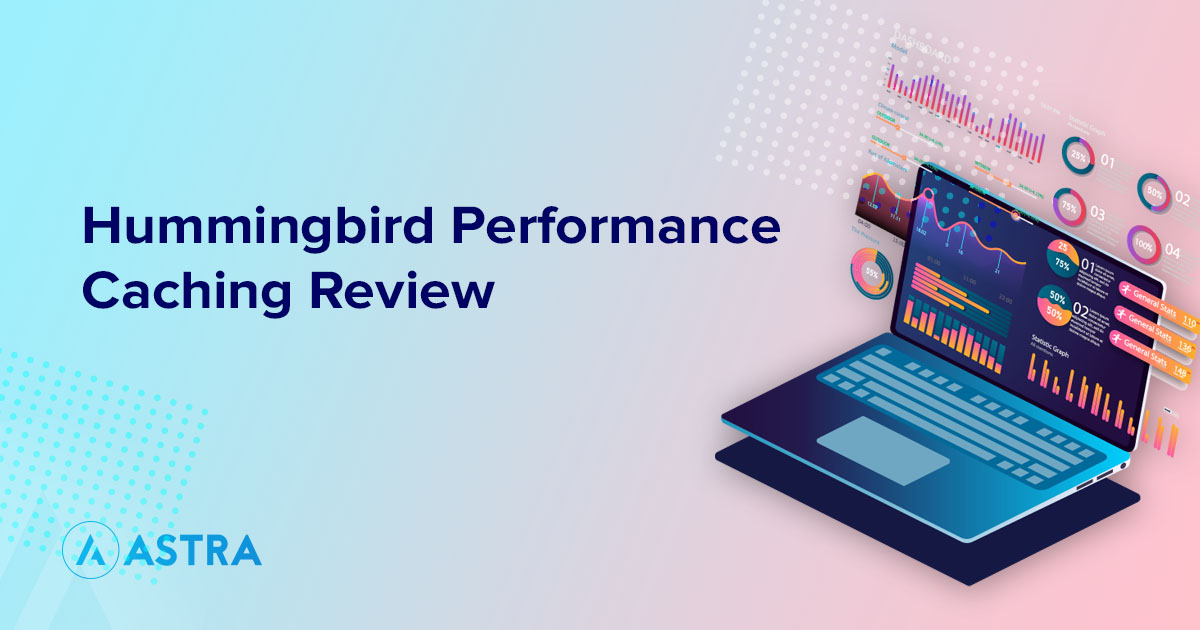 hummingbird performance caching review featured image