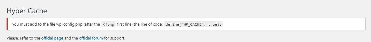 The code presented at the top of Hyper Cache settings page