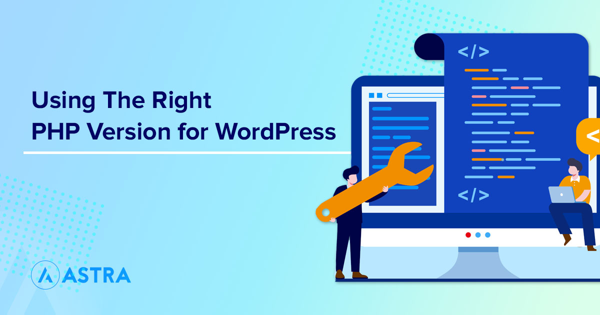 Using the right PHP version for WordPress site