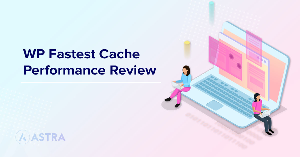 wp fastest cache performance review featured image