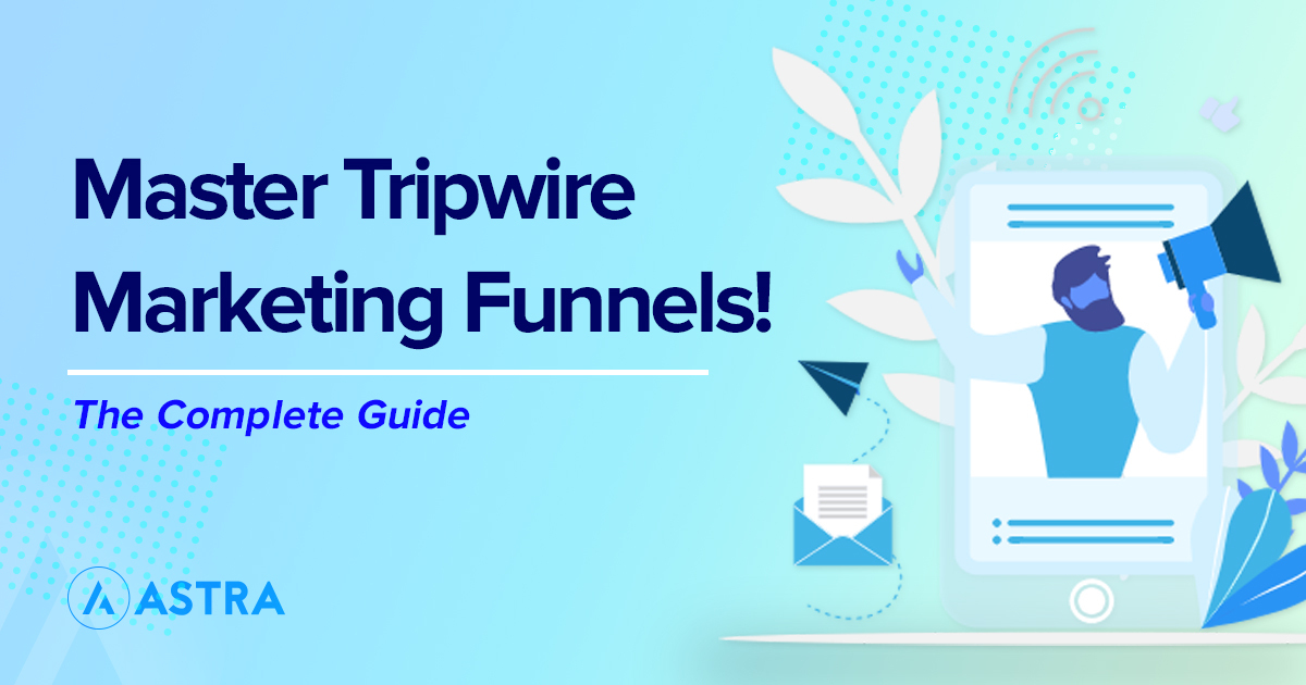 Guide to Tripwire funnels featured image