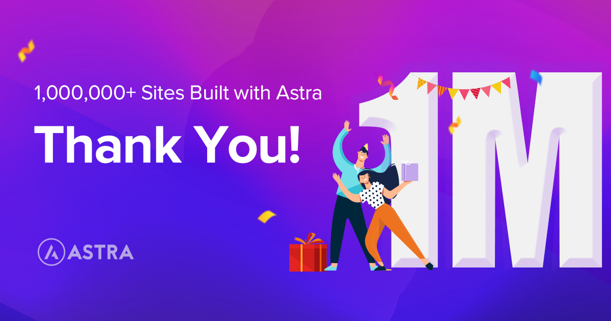 Celebrating Astra's 1 Million Active Installs!
