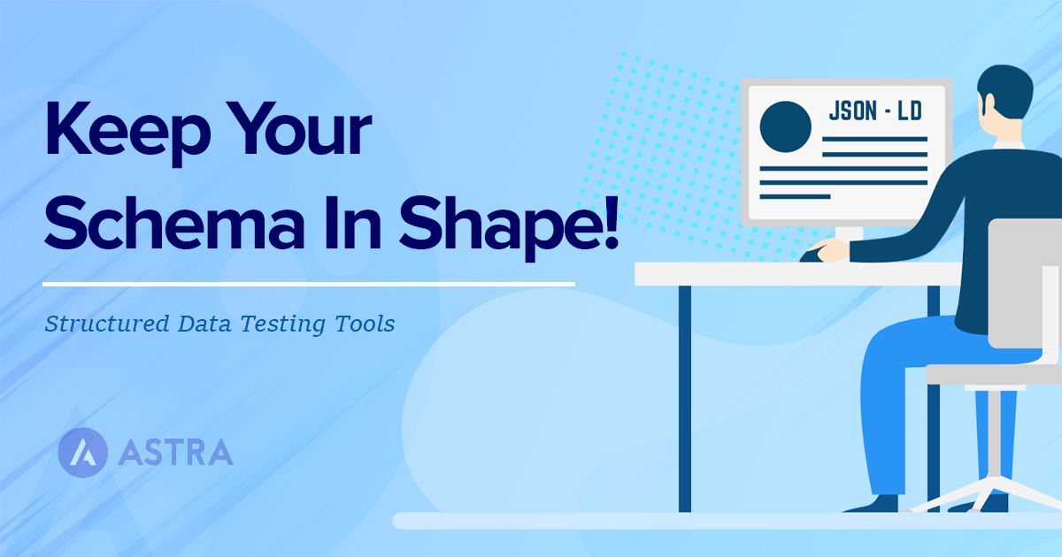Structured data testing tools featured image