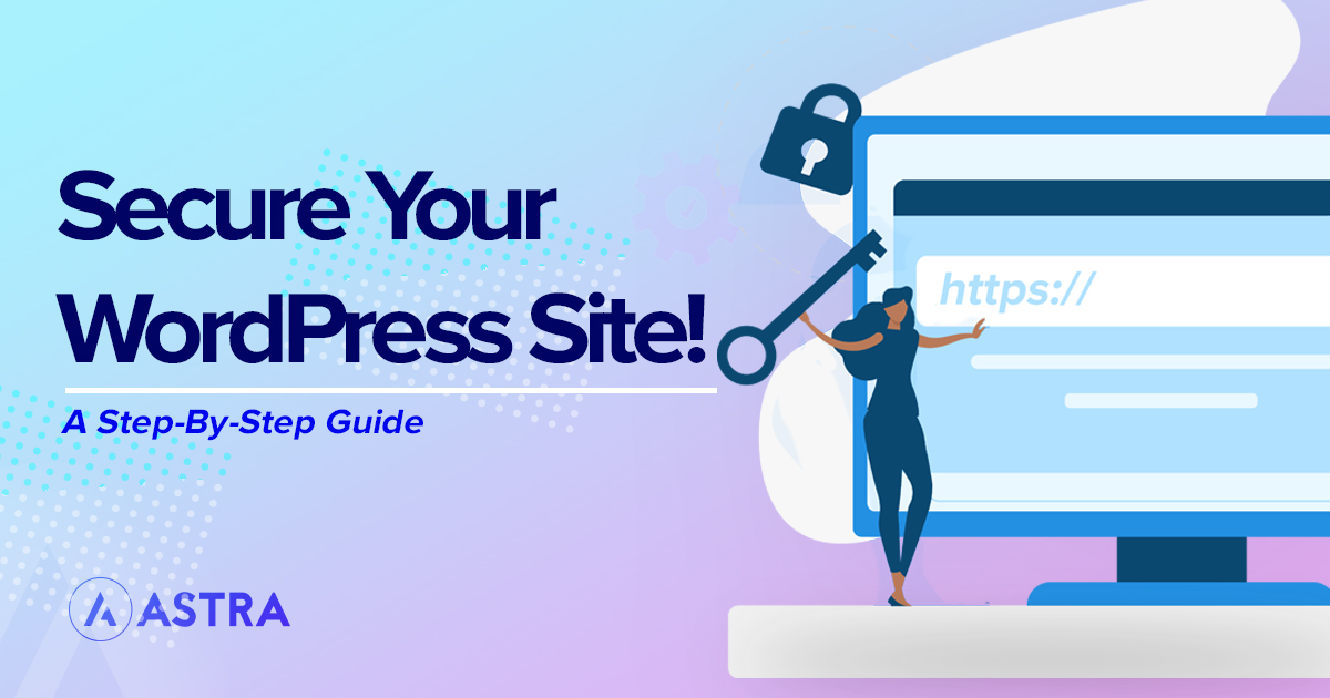 Secure Your WordPress Site Featured Image