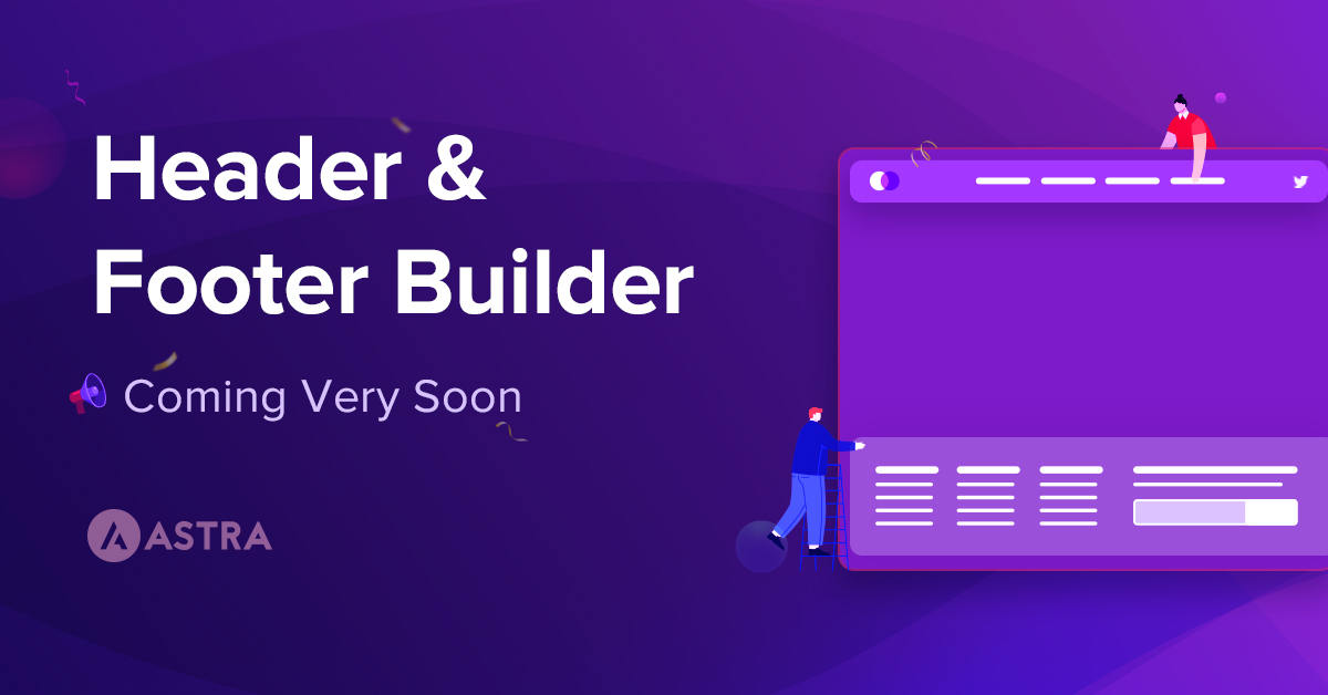 Introducing Astra Header Footer Builder