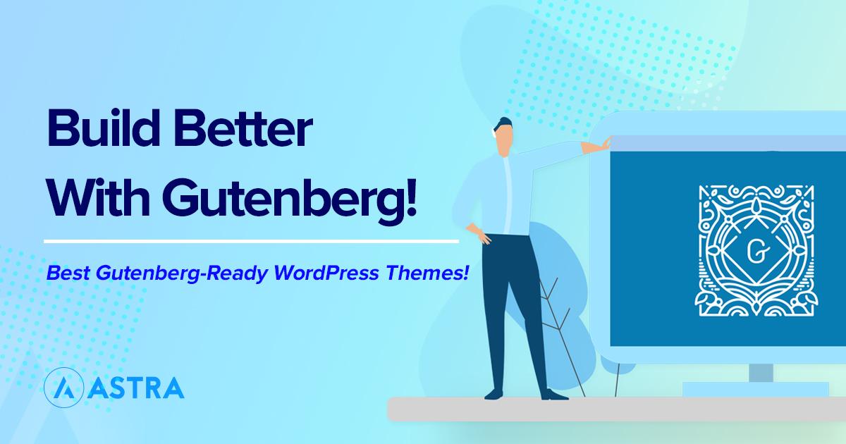 best gutenberg ready wp theme