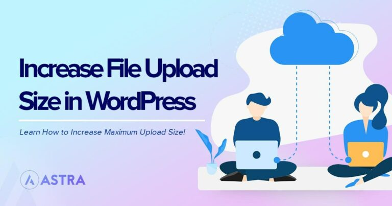 How to increase max file upload size in WordPress