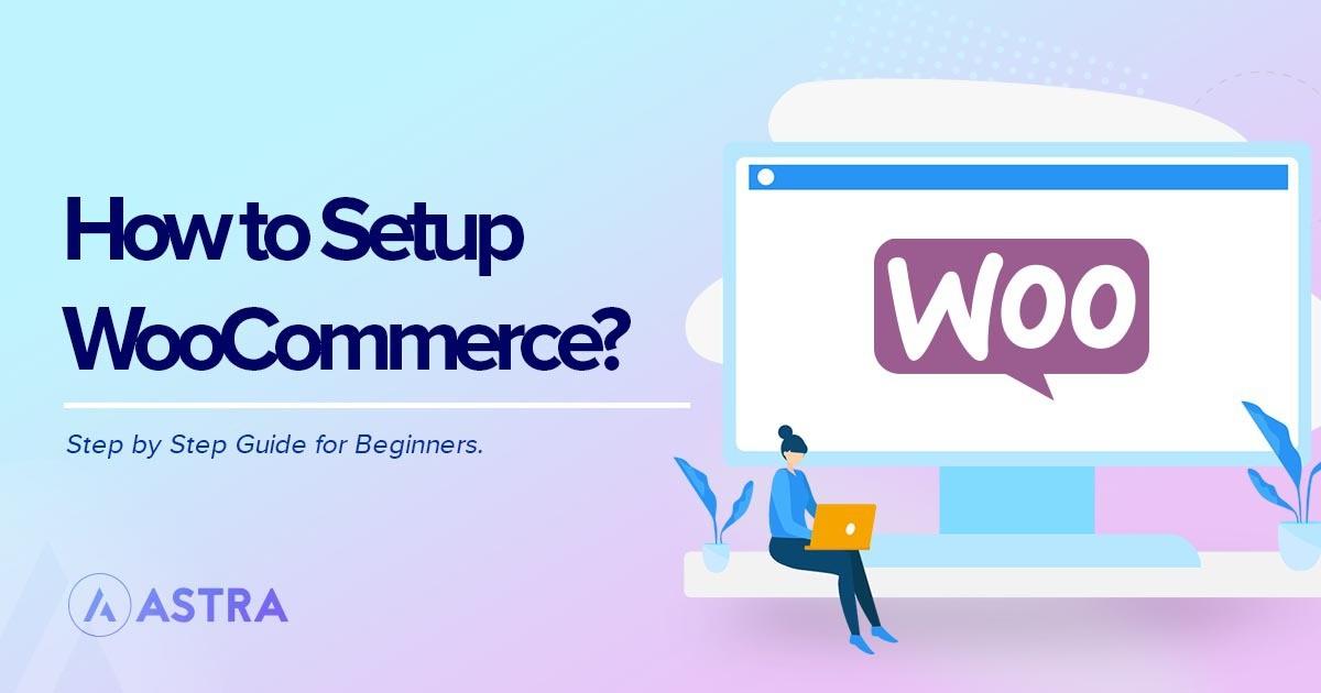 how to setup WooCommerce