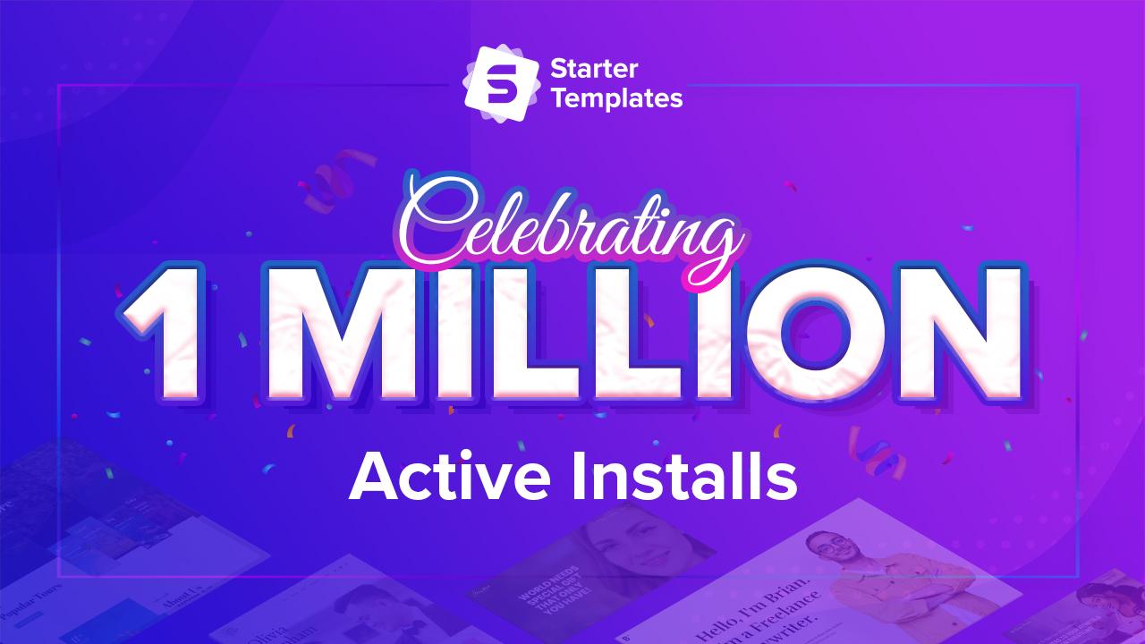 1 Million Active Installs for Starter Templates