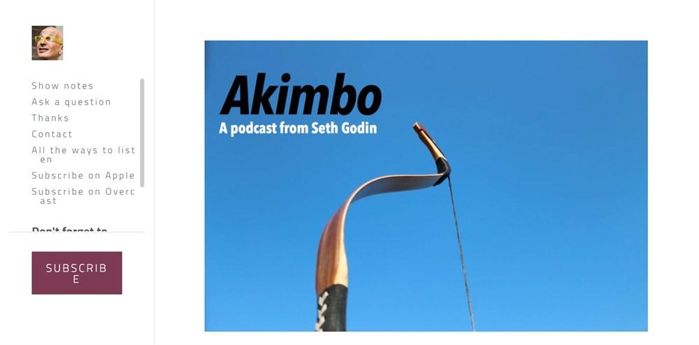 Akimbo podcast from Seth Godin