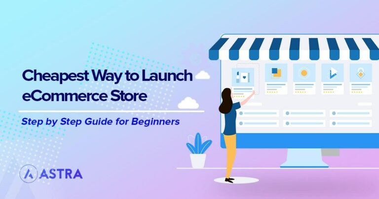 Cheapest way to launch eCommerce store