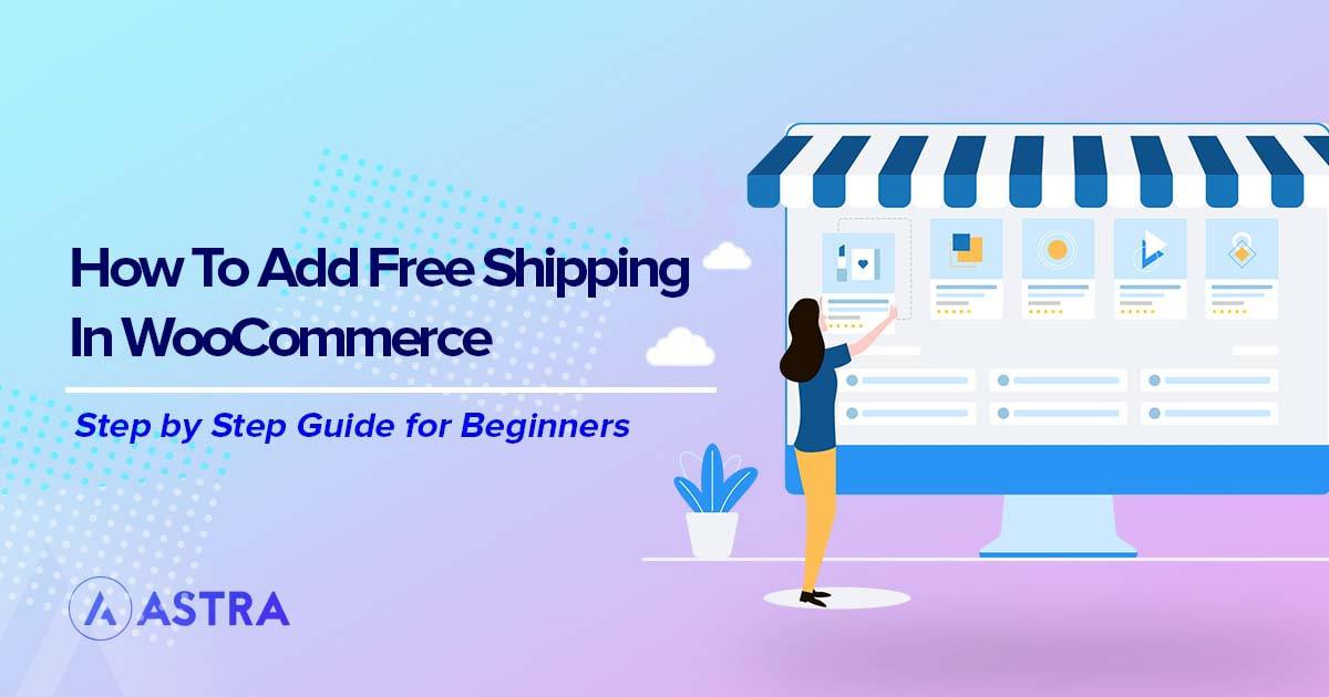 How to add free shipping in WooCommerce