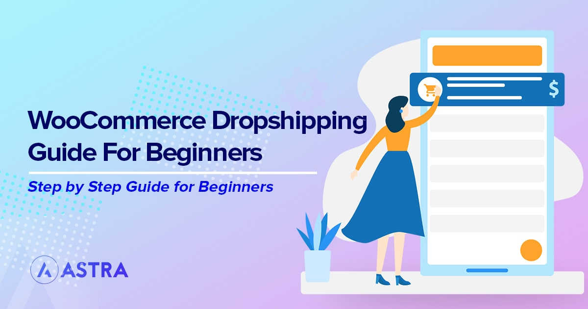 woocommerce dropshipping guide