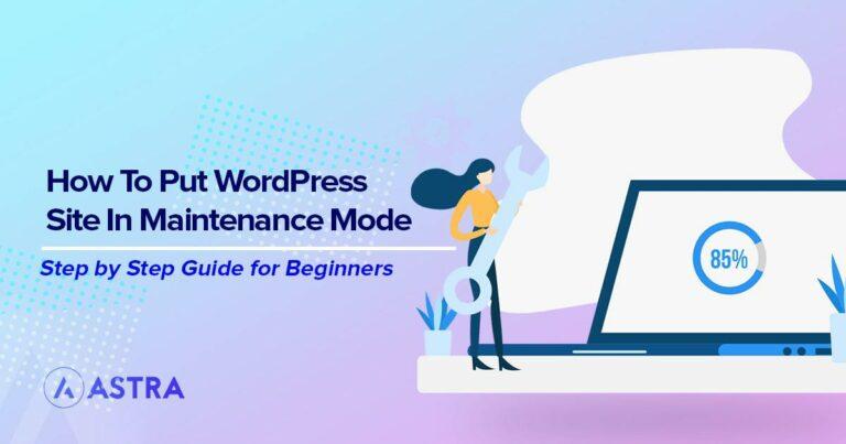 Put WordPress site in maintenance mode