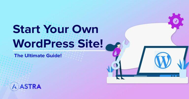 Start your own WordPress site