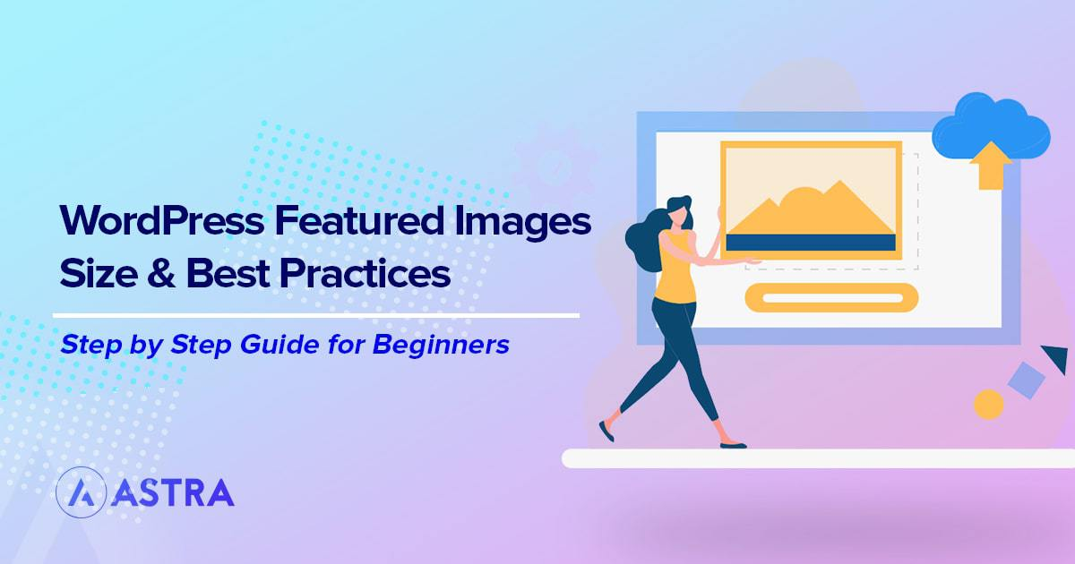 WordPress featured images guide