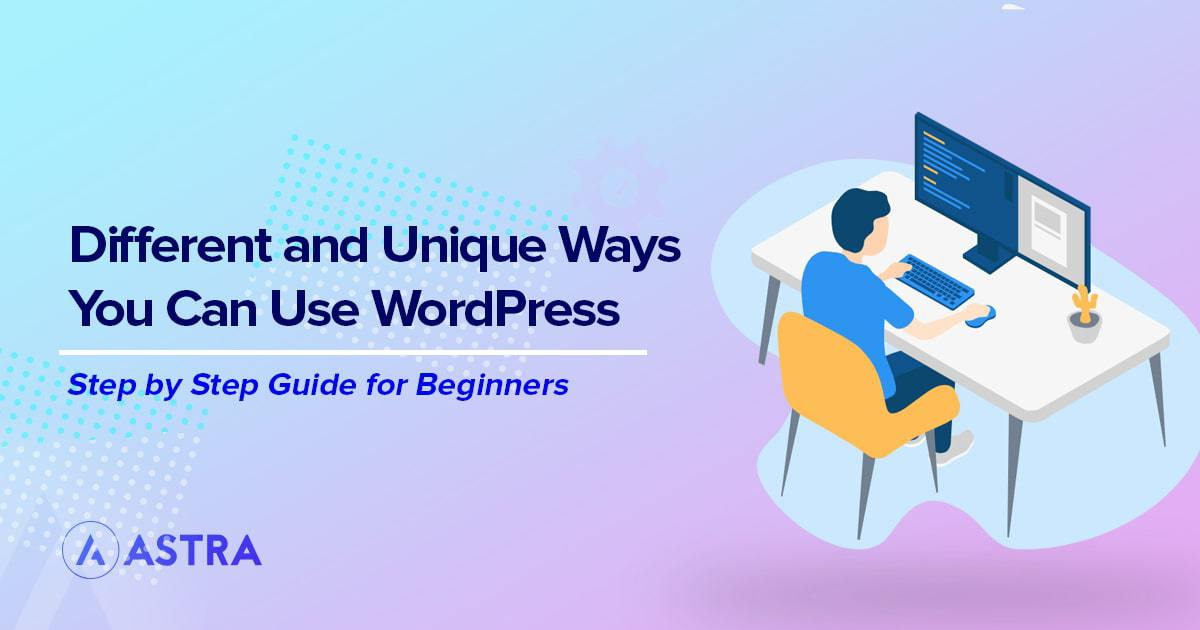 Different types of website you can create with WordPress