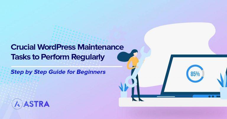 WordPress maintenance tasks to perform