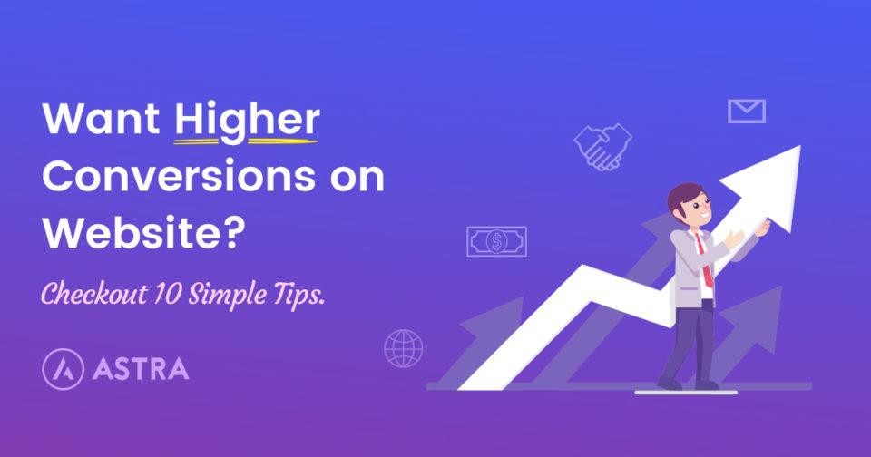 10-Simple-Tips-To-Help-You-Build-Higher-Converting-WordPress-Websites