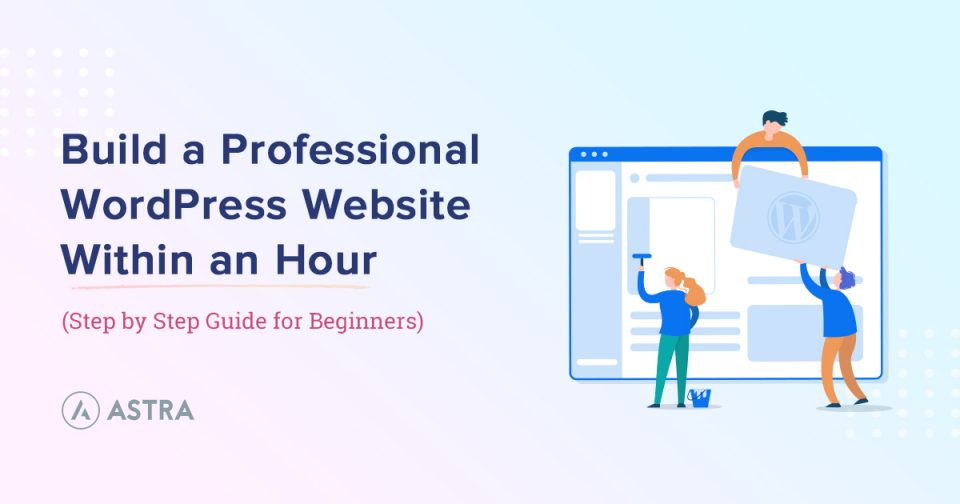 Build-a-Professional-WordPress-Website-Within-an-Hour