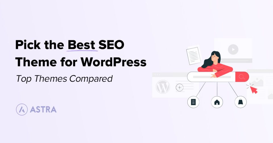 Pick-the-Best-SEO-Theme-for-WordPress