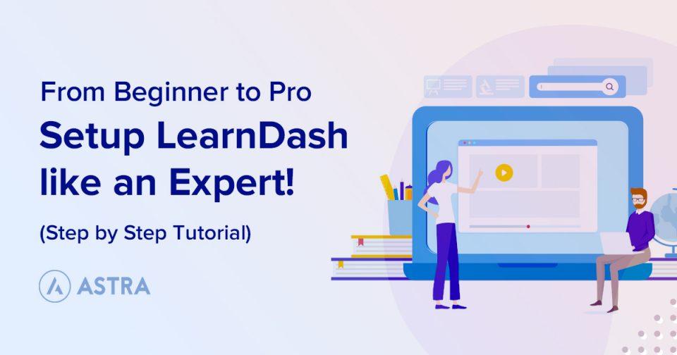 Setup-LearnDash-like-an-Expert!