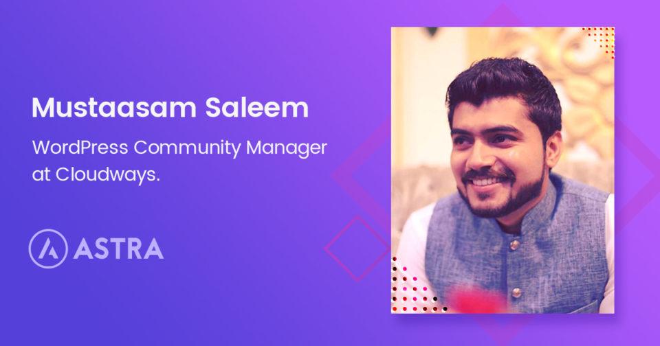 WordPress-Story-02-Mustaasam-Saleem-of-Cloudways