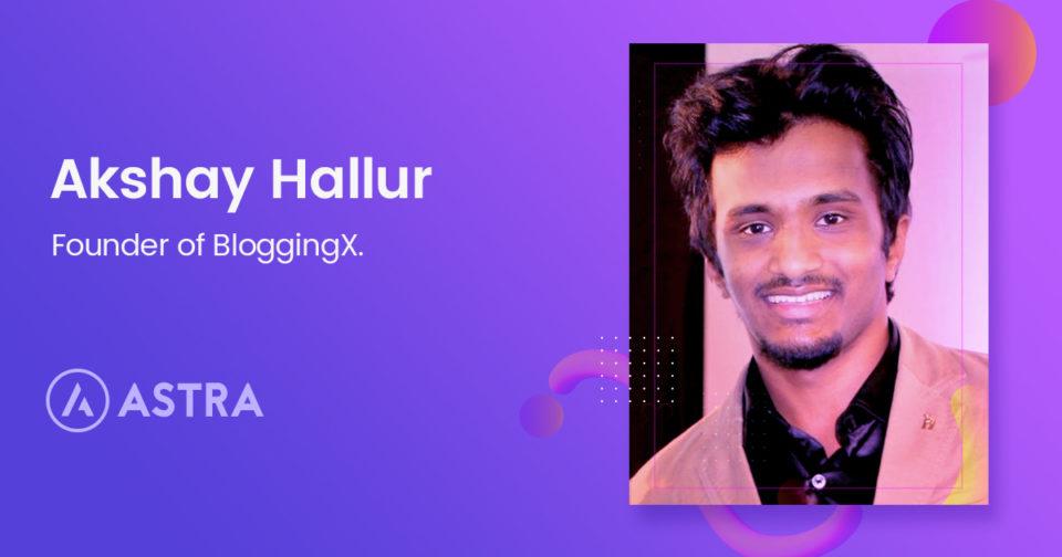 WordPress-Story-03-Akshay-Hallur-of-BloggingX