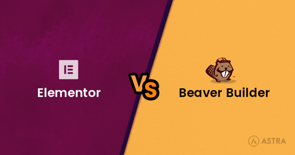 Elementor vs Beaver Builder: A Detailed Page Builder Comparison
